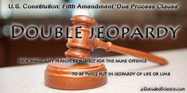 double-jeopardy jpgFifth Amendment Double Jeopardy